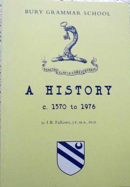 Bury Grammar School: A History 1570 to 1976