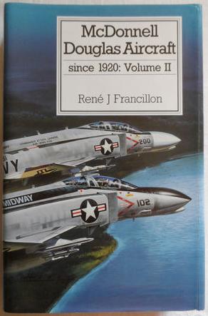 Putnam 'McDonnell Douglas Aircraft since 1920: Volume 2'