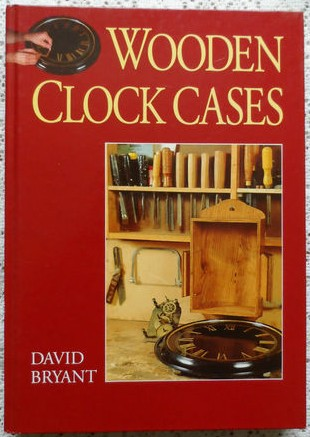 Wooden Clock Cases by David Bryant. Signed