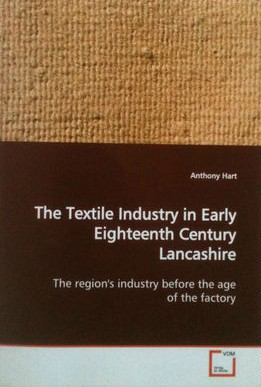The Textile Industry in Early Eighteenth Century Lancashire