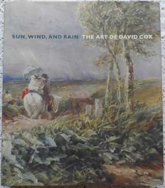 Sun, Wind and Rain: The Art of David Cox