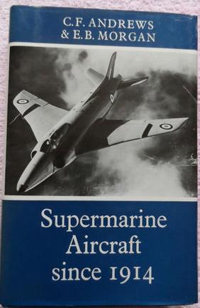 Putnam 'Supermarine Aircraft since 1914'