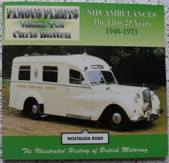 NHS Ambulances: The First 25 Years 1948-1973
