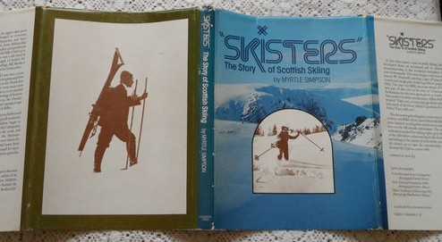 Skisters: The Story of Scottish Skiing- Myrtle Simpson