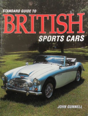 Standard Guide to British Sports Cars - John Gunnell