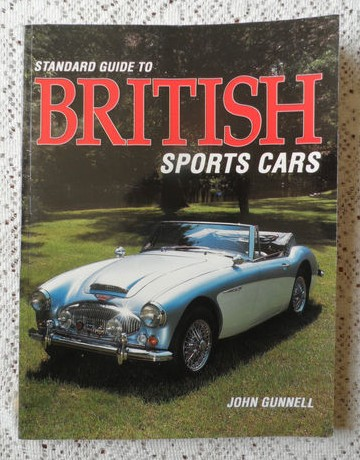 Standard Guide to British Sports Cars – John Gunnell – Fullsize