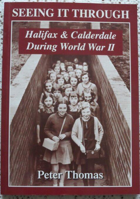 Halifax & Calderdale During WW2