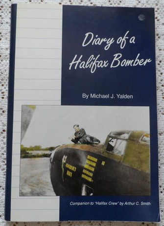 Diary of a Halifax Bomber - Michael J. Yalden
