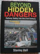 Beyond Hidden Dangers:21st Century Railway Safety -Accidents- Disasters