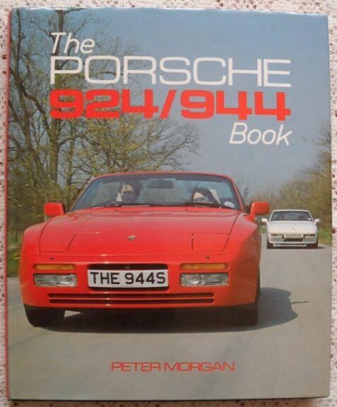 The Porsche 924/944 Book by Peter Morgan
