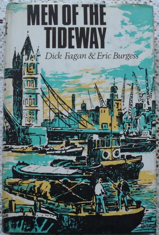 Men of the Tideway by Dick Fagan & Eric Burgess