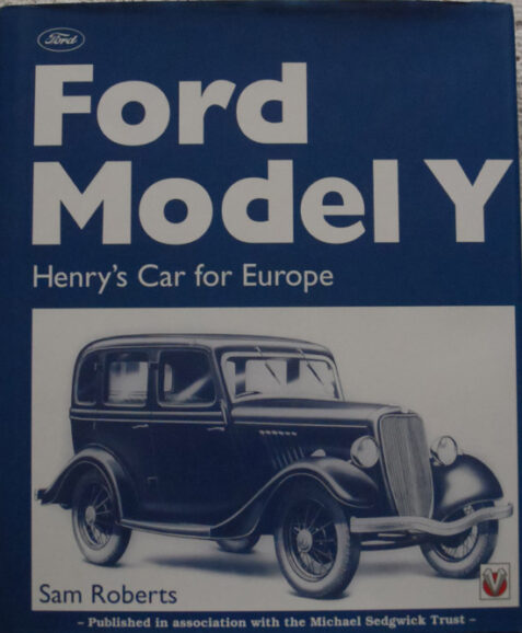 Ford Model Y: Henry's Car for Europe by Sam Roberts