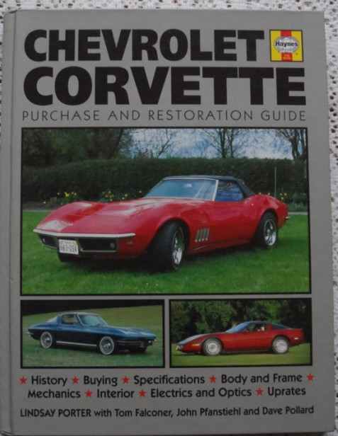 Chevrolet Corvette Purchase and Restoration Guide by Lindsay Porter