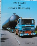 100 Years of Heavy Haulage by BobTuck