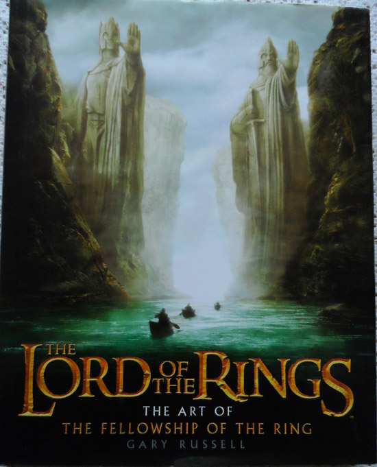 The Lord of the Rings The Art of the Fellowship of The Ring by Gary Russell