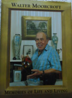 Memories of Life and Living by Walter Moorcroft - Signed