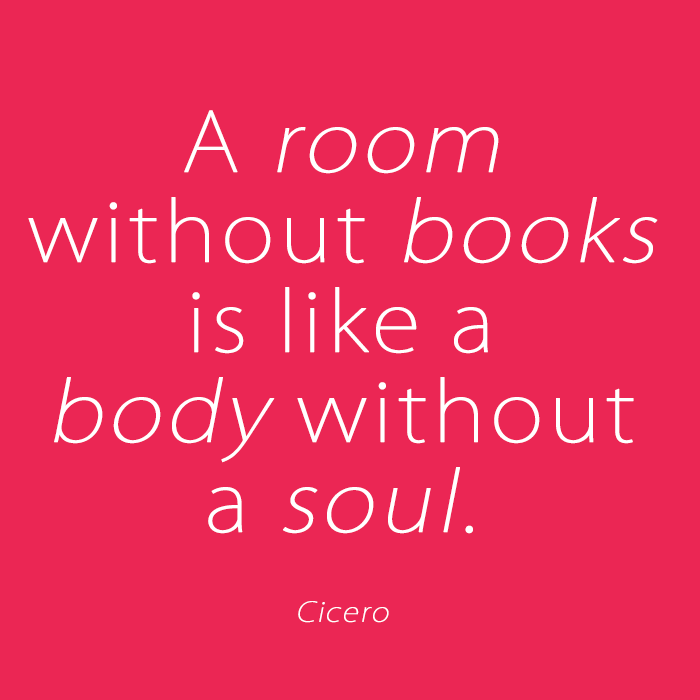 A room without books is like a body without a soul - Quote by Cicero