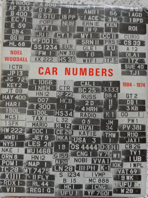 Car Numbers (1904-1974) by Noel Woodall