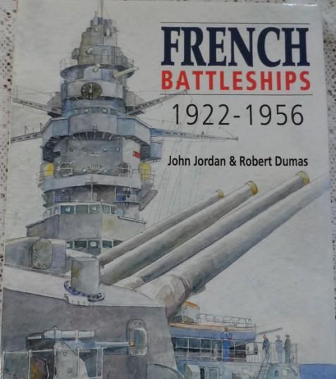 French Battleships 1922-1956 by John Jordan & Robert Dumas