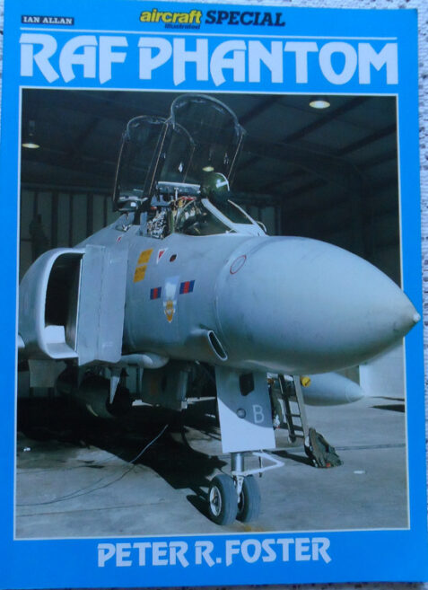 Aircraft Illustrated Special - RAF Phantom By Peter R. Foster