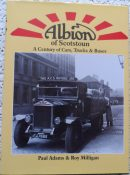 Albion of Scotstoun: A Century of Cars, Trucks and Buses by Paul Adams & Roy Milligan
