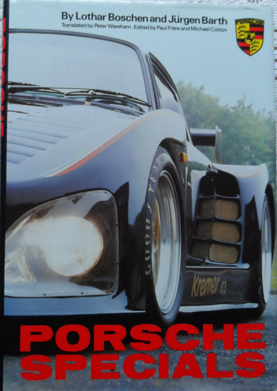 Porsche Specials by Lothar Boschen and Jurgen Barth