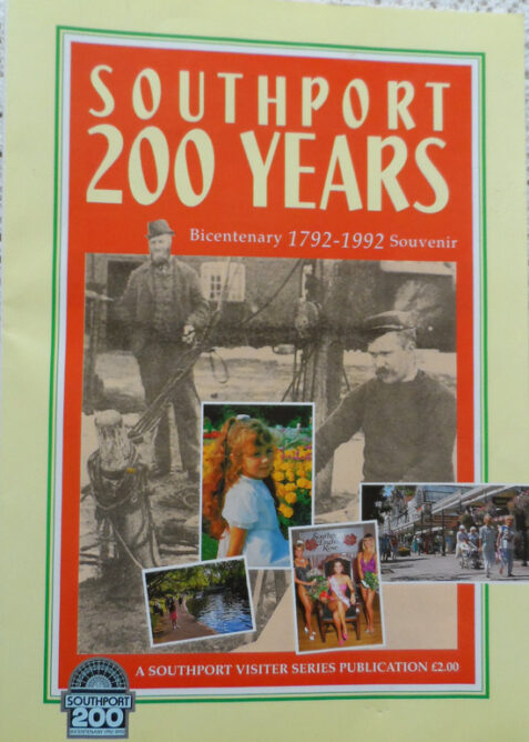 Southport 200 Years Bicentenary 1792-1992 Souvenir