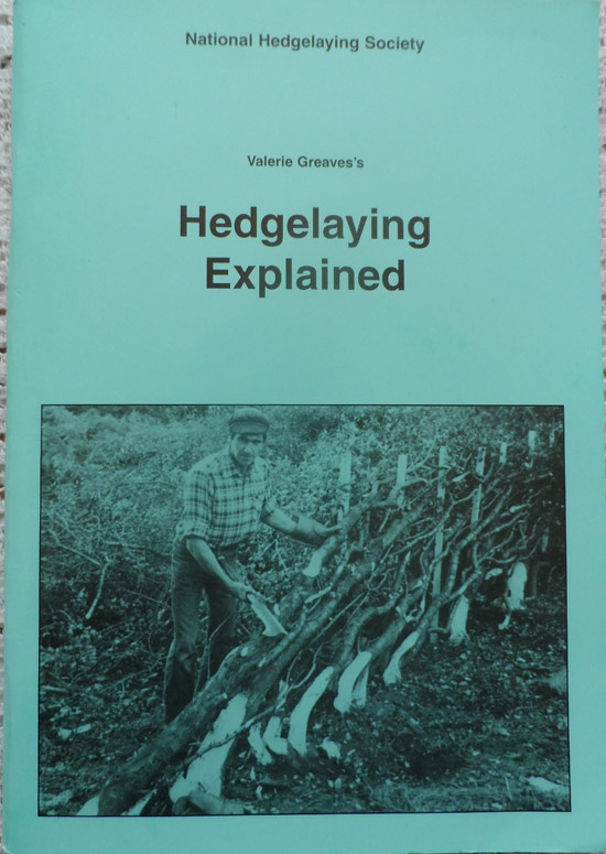 Hedgelaying Explained By Valerie Greave