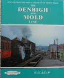 Railways of North Wales: Denbigh and Mold Line (Scenes from the Past 15)