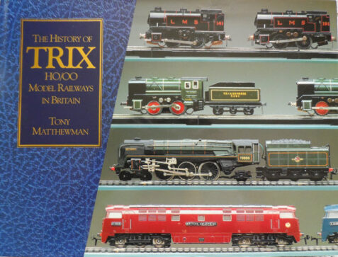 The History of Trix H0/O0 Model Railways in Britain