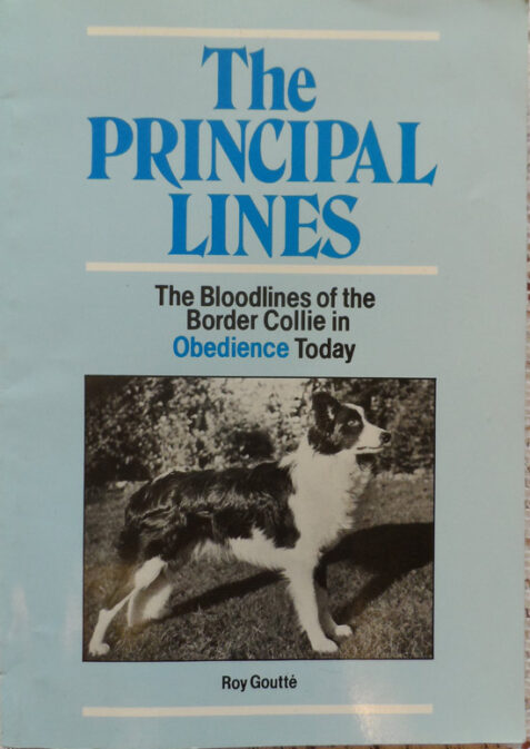 The Principal Lines: The Bloodlines of the Border Collie in Obedience Today