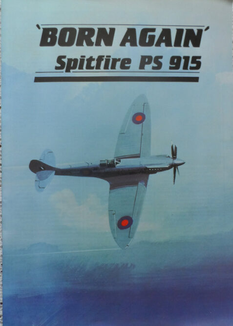 Born Again: Spitfire PS 915 By Wally Rouse