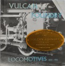 Vulcan Foundry Locomotives, 1832-1956 By D.S.E. Gudgin