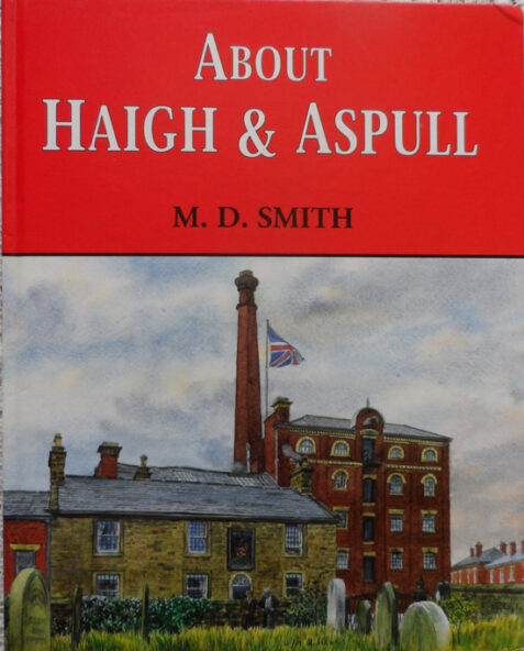 About Haigh & Aspull By M. D. Smith