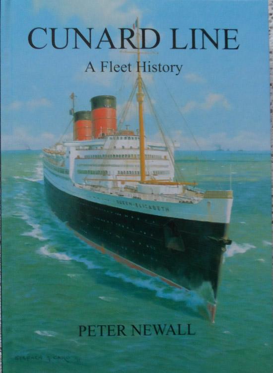 Cunard Line: A Fleet History By Peter Newall