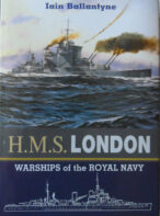 Warships of the Royal Navy: HMS London By Iain Ballantyne