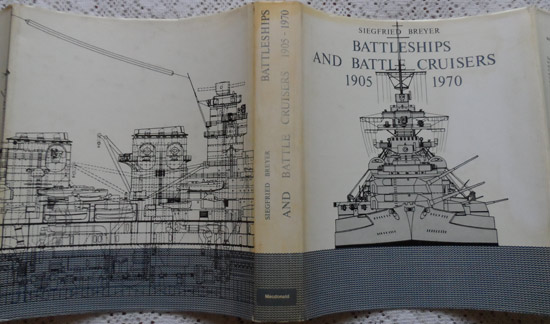 Dust Jacket Battleships and Battle Cruisers 1905-1970: Historical Development of the Capital Ship  By  Siegfried Breyer