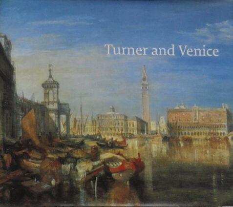 Turner and Venice By Ian Warrell