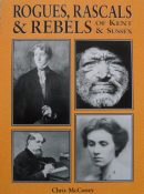 Rogues, Rascals & Rebels of Kent & Sussex By Chris McCooey - Signed Copy