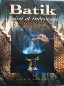 Batik: Spirit of Indonesia
