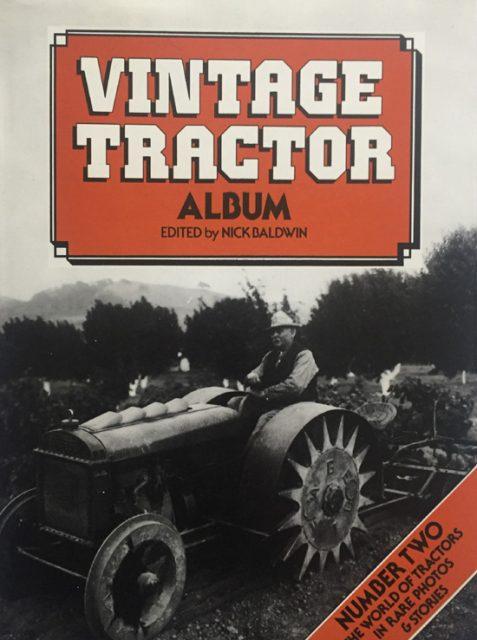 Vintage Tractor Album: No. 2 By Nick Baldwin