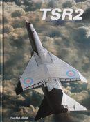 TSR.2: Britain's Lost Cold War Strike Aircraft By Tim McLelland