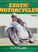 Exotic Motorcycles By Vic Willoughby