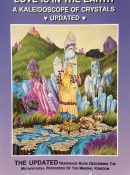 Love Is in the Earth: A Kaleidoscope of Crystals By Melody