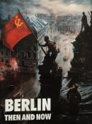 Berlin Then and Now By Tony Le Tissier