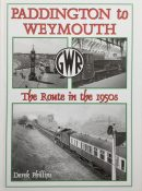 Paddington to Weymouth: The Route in the 1950s By Derek Phillips