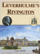 Leverhulme's Rivington By M. D. Smith