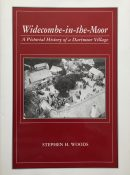Widecombe in the Moor: A Pictorial History of a Dartmoor Village - Signed Limited Edition