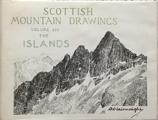 Scottish Mountain Drawings Volume Six: The Islands
