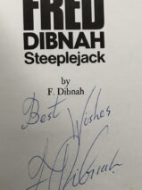 Fred Dibnah  Steeplejack – Signed Copy